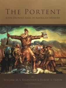 The Portent: John Brown's Raid in American Memory [Paperback]